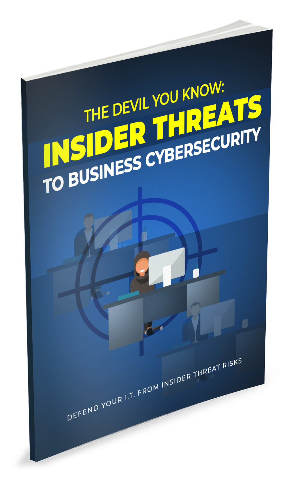 The Devil You Know: Insider Threats to Business Cybersecurity